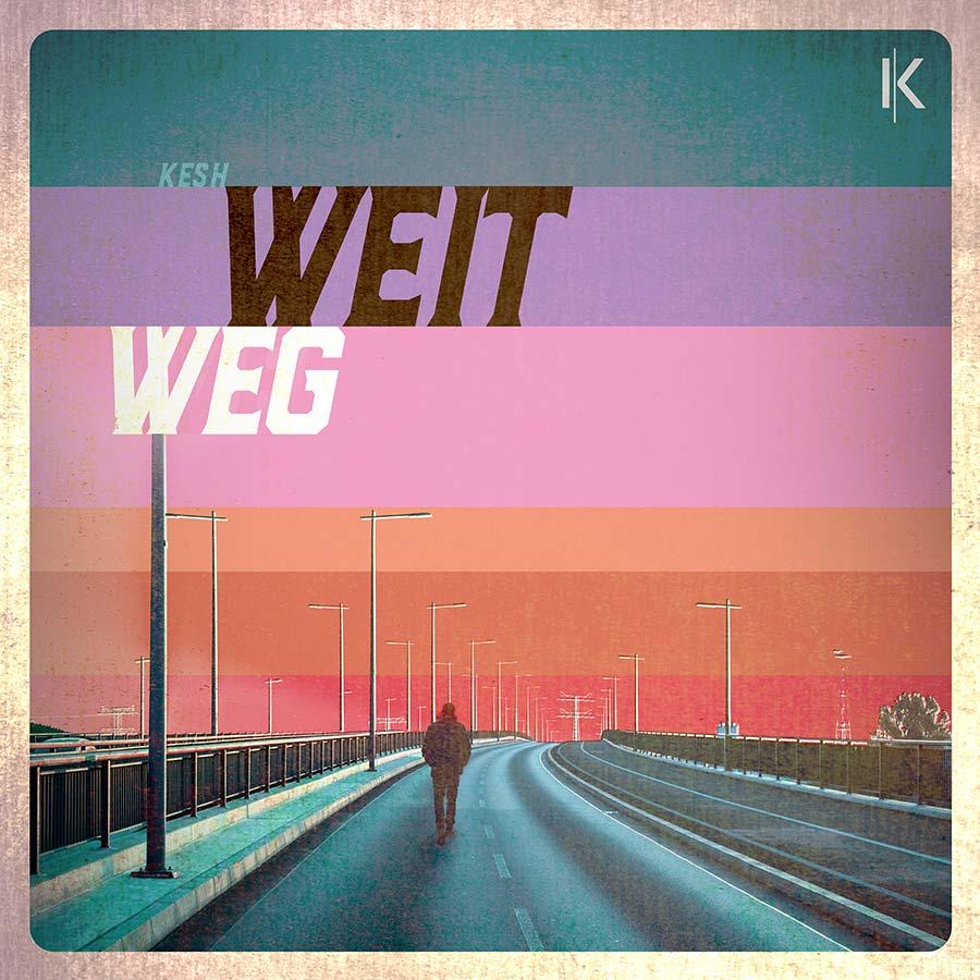 KESH single artwork Weit Weg